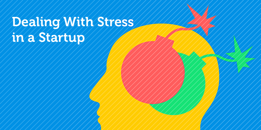 Dealing With Stress in a Startup