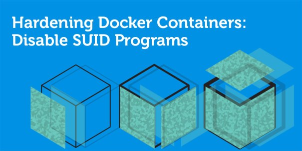 Hardening_Docker_Containers